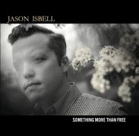 Cover Jason Isbell - Something More Than Free