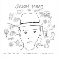 Cover Jason Mraz - We Sing, We Dance, We Steal Things