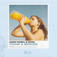 Cover Jason Thurell & Kryga - Young & Reckless