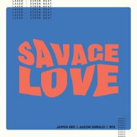 Cover Jawsh 685 & Jason Derulo - Savage Love (Laxed - Siren Beat)