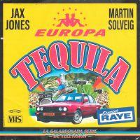 Cover Jax Jones & Martin Solveig present Europa starring Raye - Tequila