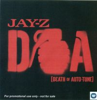 Cover Jay-Z - D.O.A. (Death Of Auto-Tune)