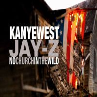 Cover Jay-Z / Kanye West feat. Frank Ocean - No Church In The Wild