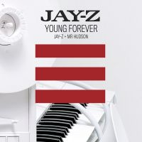 Cover Jay-Z + Mr Hudson - Young Forever