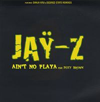 Cover Jay-Z feat. Foxy Brown - Ain't No Playa