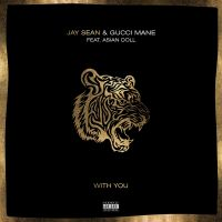 Cover Jay Sean & Gucci Mane feat. Asian Doll - With You