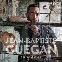 Cover Jean-Baptiste Guegan - Rester le même