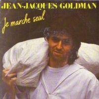 Cover Jean-Jacques Goldman - Je marche seul