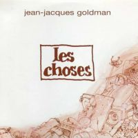 Cover Jean-Jacques Goldman - Les choses
