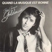 Cover Jean-Jacques Goldman - Quand la musique est bonne