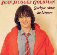 Cover Jean-Jacques Goldman - Quelque chose de bizarre