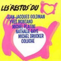 """Cover Jean-Jacques Goldman / Yves Montand / Michel Platini / Nathalie Baye / Michel Drucker / Coluche - Les """"restos"""" du cœur"""