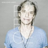 Cover Jean-Louis Aubert - Refuge