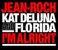 Cover Jean-Roch feat. Kat DeLuna & Flo Rida - I'm Alright