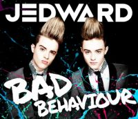 Cover Jedward - Bad Behaviour