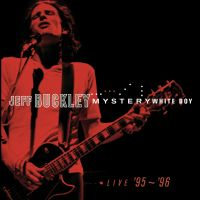 Cover Jeff Buckley - Mystery White Boy - Live '95~'96