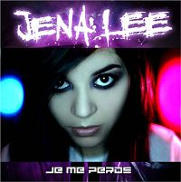 Cover Jena Lee - Je me perds