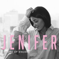Cover Jenifer - Encore et encore