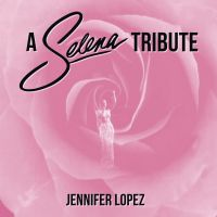 Cover Jennifer Lopez - A Selena Tribute