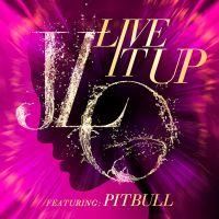 Cover Jennifer Lopez feat. Pitbull - Live It Up