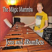 Cover Jens and dRumBets - The Magic Marimba