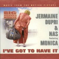 Cover Jermaine Dupri & Nas feat. Monica - I've Got To Have It