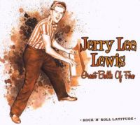 Cover Jerry Lee Lewis - Great Balls Of Fire - Rock 'N' Roll Latitude
