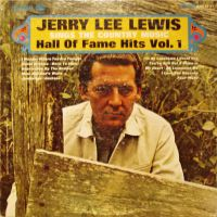 Cover Jerry Lee Lewis - Sings The Country Music Hall Of Fame Hits Vol. 1