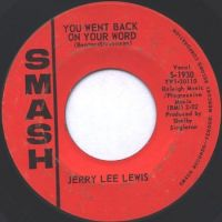 Cover Jerry Lee Lewis - You Went Back On Your Word