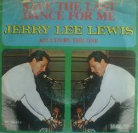 Cover Jerry Lee Lewis And His Pumping Piano - Save The Last Dance For Me