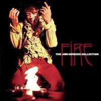 Cover Jimi Hendrix - Fire - The Jimi Hendrix Collection