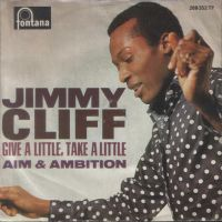 Cover Jimmy Cliff - Give A Little, Take A Little