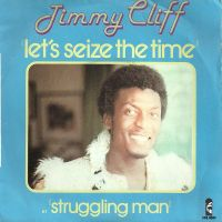Cover Jimmy Cliff - Let's Seize The Time
