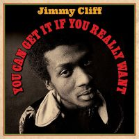 Cover Jimmy Cliff - You Can Get It If You Really Want