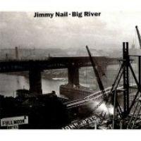 Cover Jimmy Nail - Big River