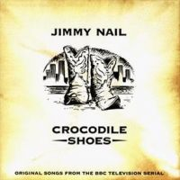 Cover Jimmy Nail - Crocodile Shoes