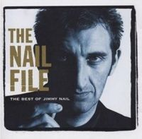 Cover Jimmy Nail - The Nail File - The Best Of