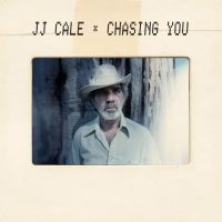 Cover J.J. Cale - Chasing You
