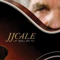 Cover J.J. Cale - Roll On