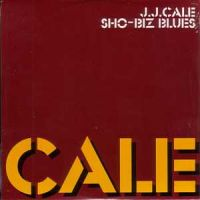 Cover J.J. Cale - Sho-Biz Blues