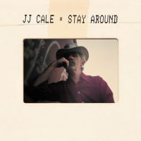 Cover J.J. Cale - Stay Around