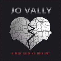 Cover Jo Vally - Ik breek alleen m'n eigen hart