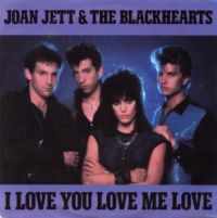 Cover Joan Jett & The Blackhearts - I Love You Love Me love
