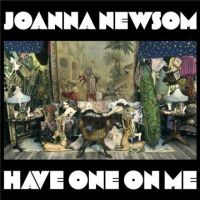 Cover Joanna Newsom - Have One On Me