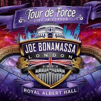 Cover Joe Bonamassa - Tour de Force - Live In London - Royal Albert Hall