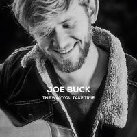 Cover Joe Buck - The Way You Take Time