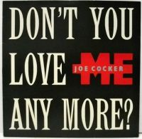 Cover Joe Cocker - Don't You Love Me Anymore