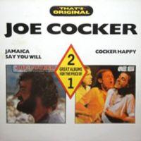 Cover Joe Cocker - Jamaica Say You Will / Cocker Happy