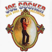 Cover Joe Cocker - Mad Dogs & Englishmen