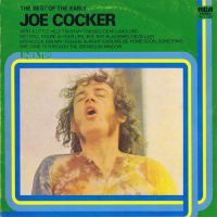 Cover Joe Cocker - The Best Of The Early Joe Cocker